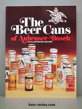046ca8c6faa26 Anheuser Busch Budweiser beer cans reference book